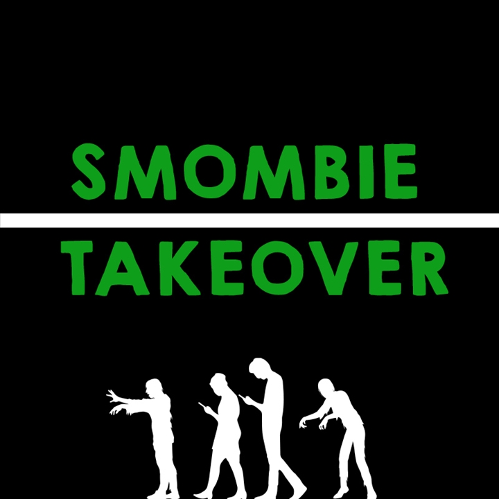 Smombie Takeover