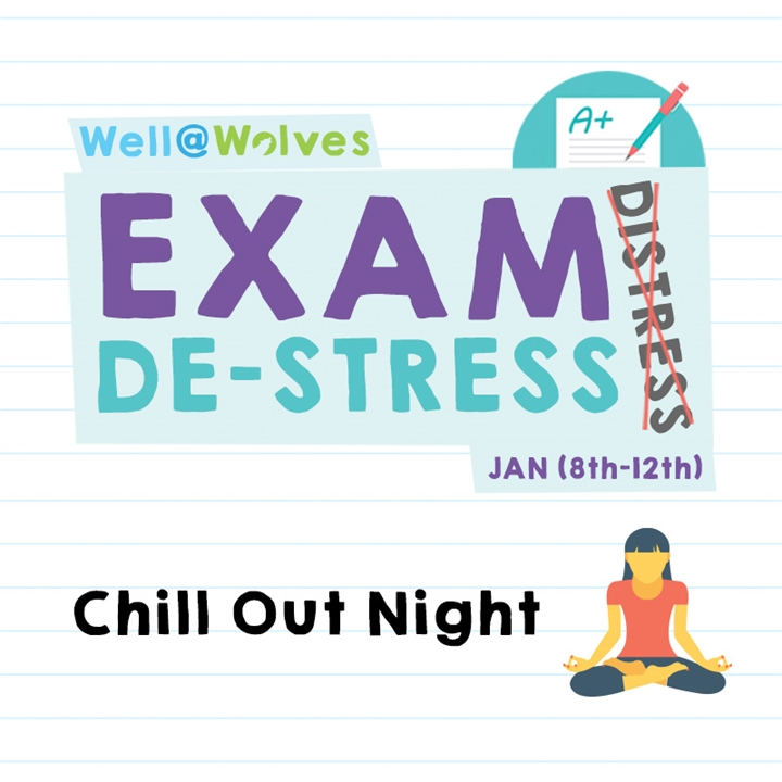 Exam De-stress Week - Chill Out Night